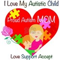 I Love My Autistic Child White T-Shirt