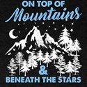 On Top Of Mountains And Beneath Stars T-Shirt