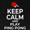 Keep Calm and Play Ping Pong Table Tennis T-Shirt
