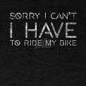 Sorry Cant Have Ride My Bike Cyclocross Cr T-Shirt