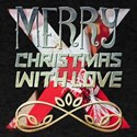 Merry Christmas With Love T-Shirt