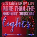 You light up my life more than the brighte T-Shirt