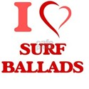 I Love SURF BALLADS T-Shirt