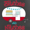 Bitches With Hitches T-Shirt