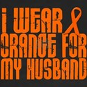 I Wear Orange For My Husband LEUKEMIA Tees