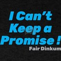I Can't Keep a Promise T-Shirt, Blue T-Shirt