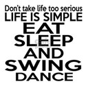 Life Is Simple Eat Sleep And Swing White T-Shirt