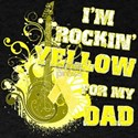 I'm Rockin' Yellow for my Dad T-Shirt