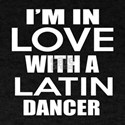 I Am In Love With Latin Dancer T-Shirt