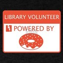 Library Volunteer Powered by Doughnuts T-Shirt