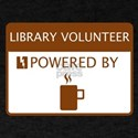 Library Volunteer Powered by Coffee T-Shirt