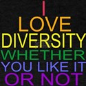 I Love Diversity Whether You Like It Or Not Rainbo
