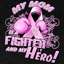 My Mom Is A Fighter And My Hero T-Shirt
