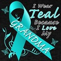 I Wear Teal Because I Love My Grandma T-Shirt