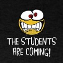 The Students Are Coming T-Shirt
