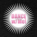 Dance with Me - Pink T-Shirt