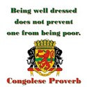 Being Well Dressed - Congolese Proverb T-Shirt