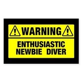 Warning: Newbie Diver Rectangle Sticker