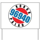 Koror Palau 96940 Yard Sign