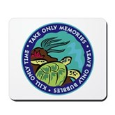 Take Only Memories (turtle) Mousepad